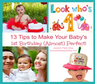 10 Tips to Make Your Baby's 1st Birthday Party (Almost) Perfect