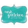 #AskGretchen! October Edition