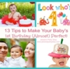 10 Tips to Make Your Baby's 1st Birthday Party (Almost) Perfect!